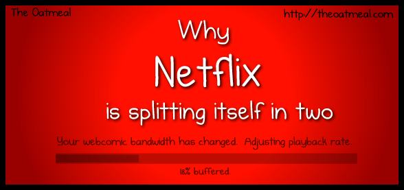 Why Netflix is splitting itself