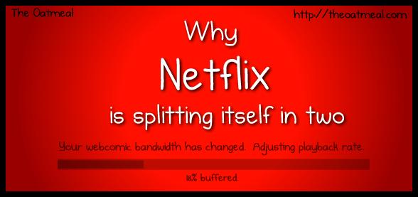 Why Netflix is splitting itself